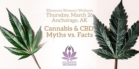 Ellementa Anchorage: Cannabis & CBD: Myths vs. Facts