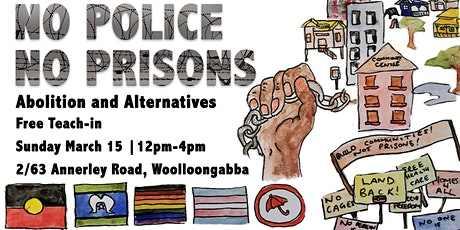 No Police No Prisons: Free Teach-In tickets