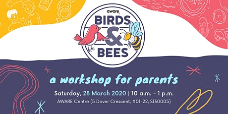 [POSTPONED] Birds & Bees, A Workshop for Parents tickets