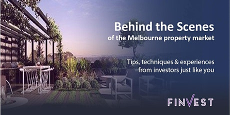 Behind the Scenes of the Melbourne Property Market - Wednesday May 27th 2020 tickets