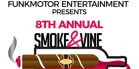 8th Annual Smoke & Vine Festival tickets