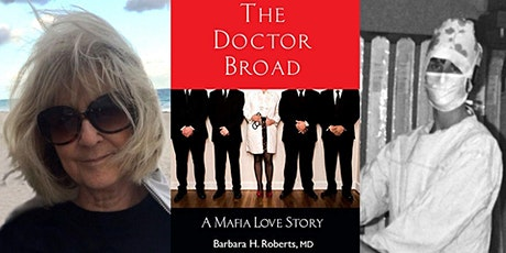 """""""The Mafia Doctor:"""" Author Talk with Barbara Roberts tickets"""