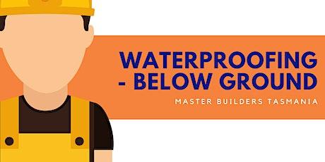 Below Ground Waterproofing tickets