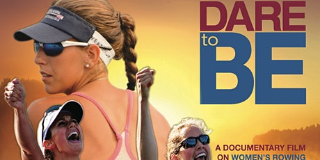 Dare to Be - A documentary film on Women's Rowing FREE SCREENING in St Paul tickets