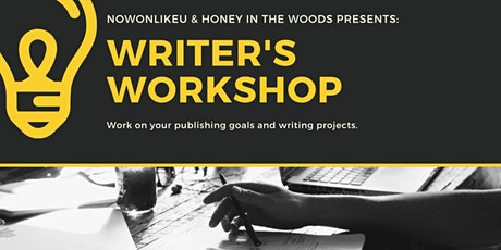 Honey in the Woods Writer's Workshop (Adult Edition) tickets