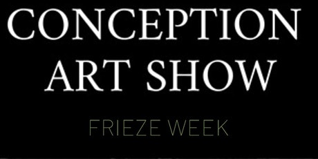 Conception Art Show - NYC - Thursday tickets