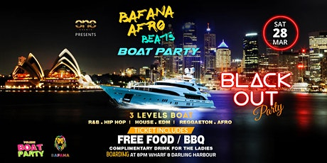 BAFANA AFROBEATS x DANCEHALL x HIP HOP BLACK OUT BOAT PARTY tickets