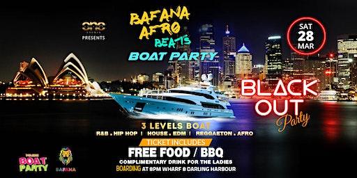 BAFANA AFROBEATS x DANCEHALL x HIP HOP BLACK OUT BOAT PARTY