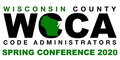 Wisconsin County Code Administrators Spring Conference 2020