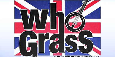 The Hillbenders present WhoGrass – POSTPONED
