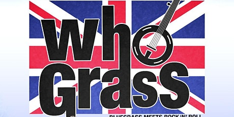 The Hillbenders present WhoGrass - Postponed tickets