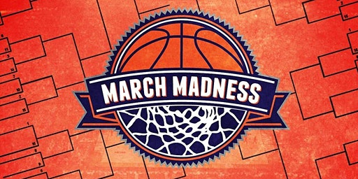 March Madness 3/19/2020