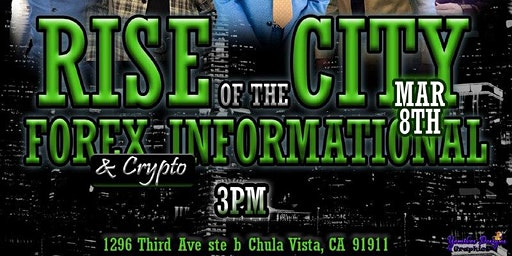 Rise of the City:FOREX INFORMATIONAL