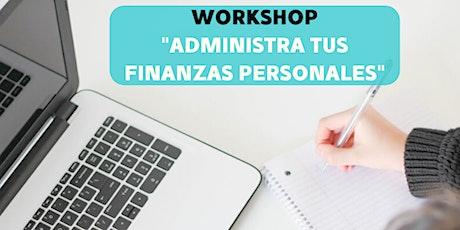 WorkShop Aministra tus Finanzas Personales entradas