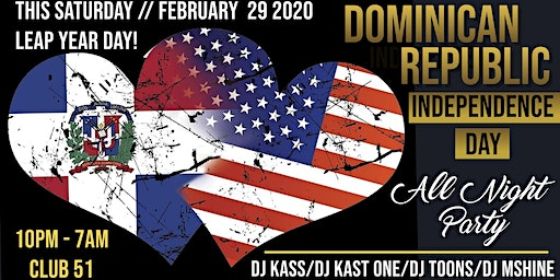 Dominican Independence Day Mega Party/ 10PM-7AM /Free Admission B4 Midnite!