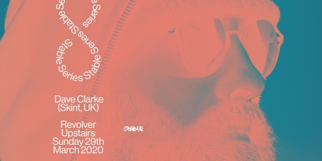 Stable Series with Dave Clarke tickets