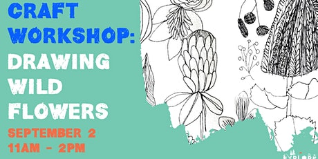 Craft Workshop 5 - Drawing Wild Flowers tickets