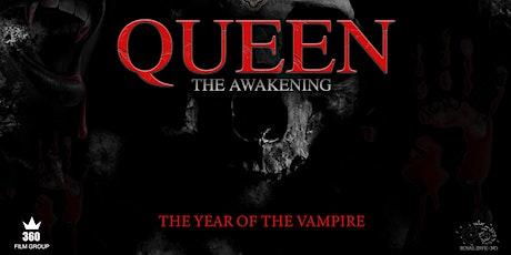 """""""QUEEN"""" THE AWAKENING tickets"""