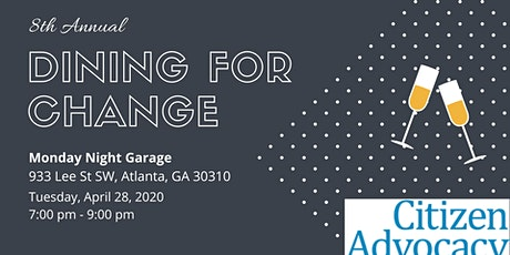 Citizen Advocacy of Atlanta & DeKalb's 8th Annual Dining for Change tickets