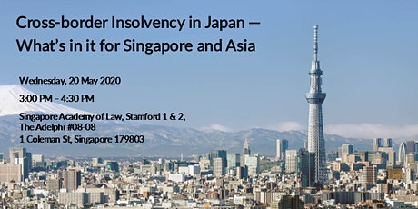 Cross-border Insolvency in Japan - What's in it for Singapore and Asia tickets