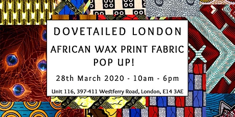 Dovetailed's African Wax Print Fabric Shop Pop Up!  tickets