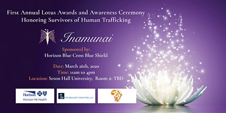 First Annual Lotus Awards and Awareness Ceremony Honoring Survivors tickets