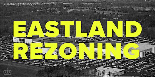 Eastland Rezoning Community Meeting