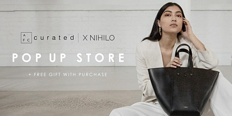 AFC Curated Pop up | X NIHILO tickets