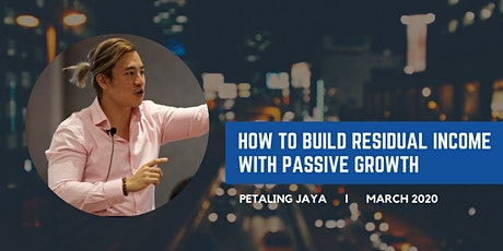 How to Build Residual Income with Passive Growth in Network Marketing Biz tickets