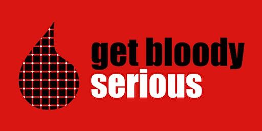 Get Bloody Serious Moree