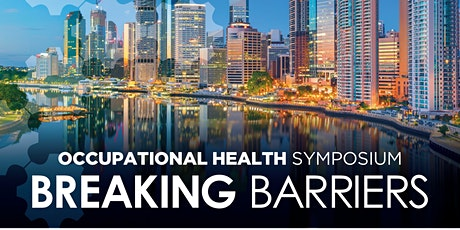 Occupational Health Symposium - Breaking Barriers tickets