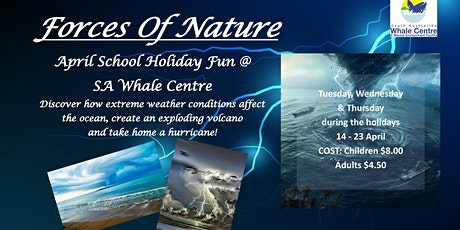 'Forces of Nature' - April School Holiday Program tickets