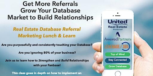 Real Estate Agent: Database Referral Building Marketing Workshop
