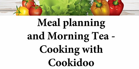 Meal Planning and Morning Tea - Cooking with Thermomix & Cookidoo tickets