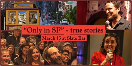Only in SF - true stories about living here tickets