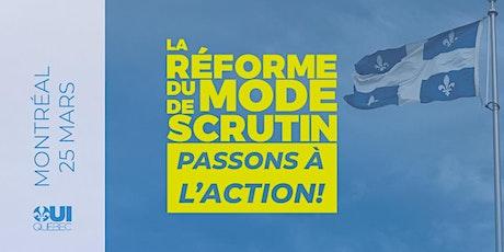 La Réforme du mode de scrutin | Montréal billets