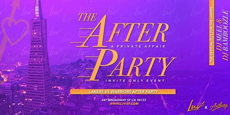 The Afterparty - Lakers Vs Warriors Game  Official tickets