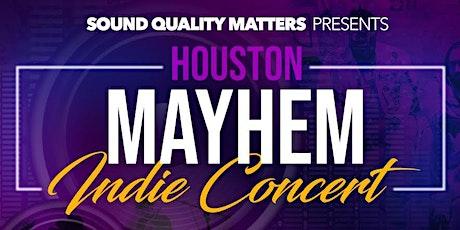 Houston Mayhem Indie Concert tickets