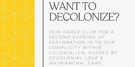Grace Lab x Decolonizing Practices tickets