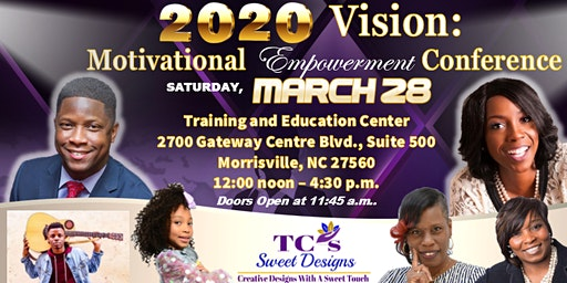 2020 Vision: Motivational Empowerment Conference