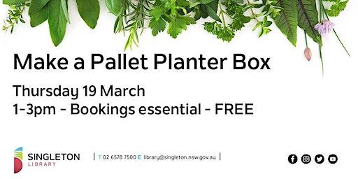 Pallet Planter Box Workshop - PM