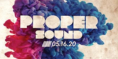 Proper Sound w/ SAAND (LA), Michael Manahan & Mark Farry tickets