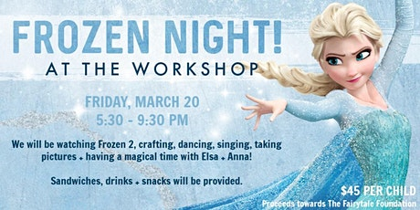 Frozen Night at The Workshop! *Postponed* tickets