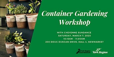 Good Food Speaker Series: Container Gardening Workshop tickets