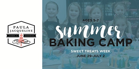 Summer Baking Camp - Petite Bakers Week ages 5-7 tickets