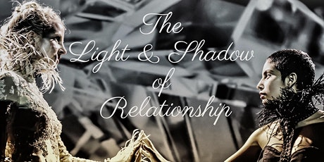The Light and Shadow of Relationships: A Performance Art Showcase tickets