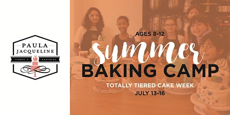 Summer Baking Camp - Totally Tiered Cake Week tickets