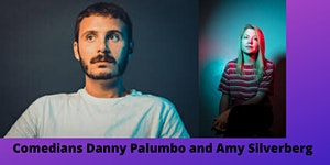 Comedians Danny Palumbo and Amy Silverberg