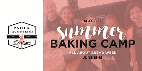 Summer Baking Camp - All About Bread Week tickets