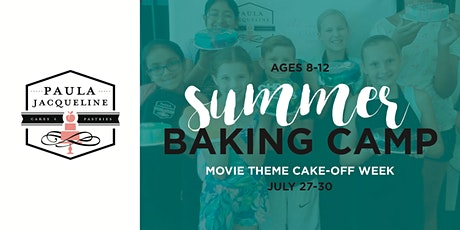 Summer Baking Camp - Movie Theme Cake-Off Week tickets